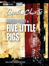 Five Little Pigs (MP3): Hercule Poirot Series, Book 24